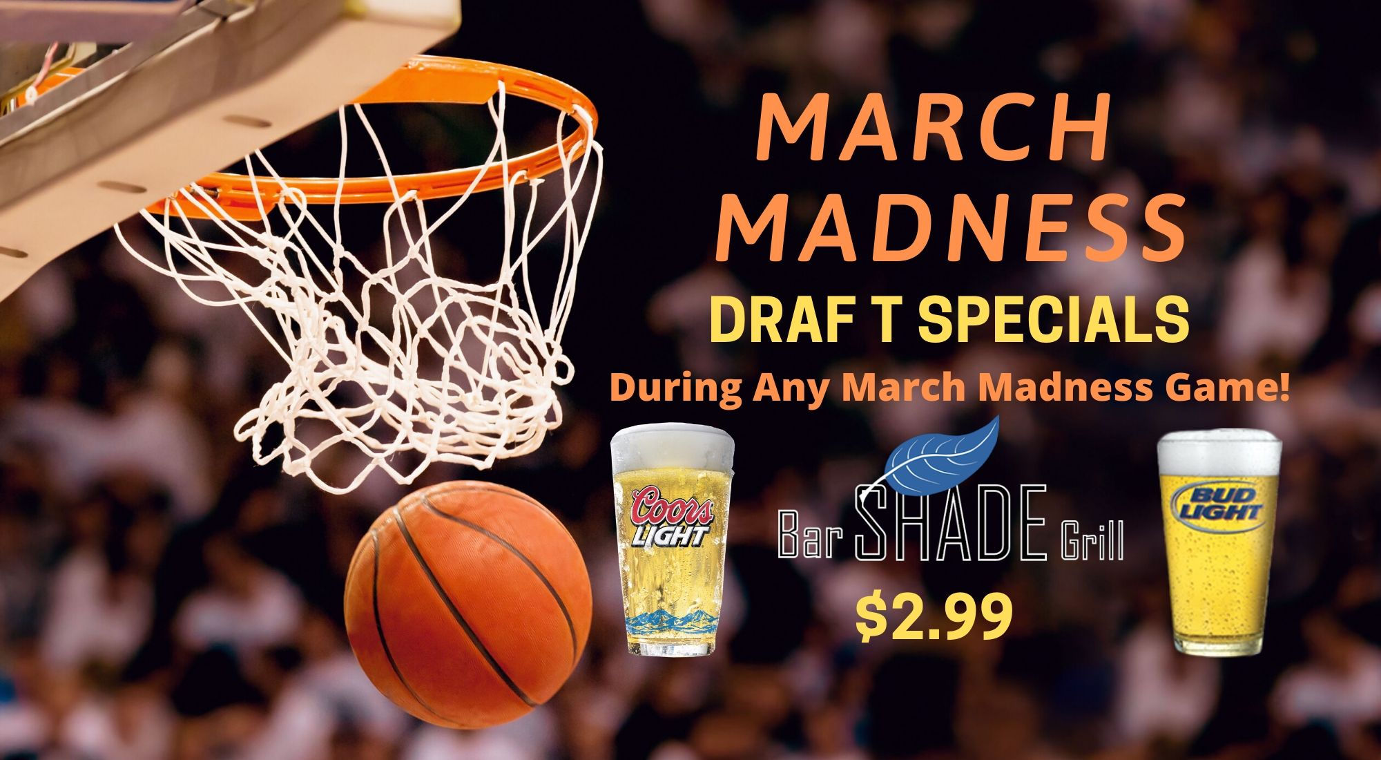 Shade Bar and Grill Windsor Locks CT - Join us For March Madness Specials